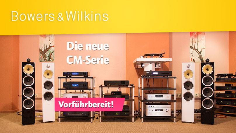 Die neue Bowers & Wilkins CM-Serie - jetzt vorführbereit bei HiFi im Hinterhof