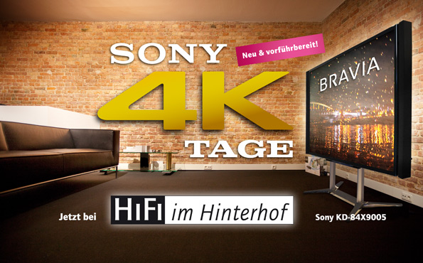 Sony 4K Tage bei HiFi im Hinterhof