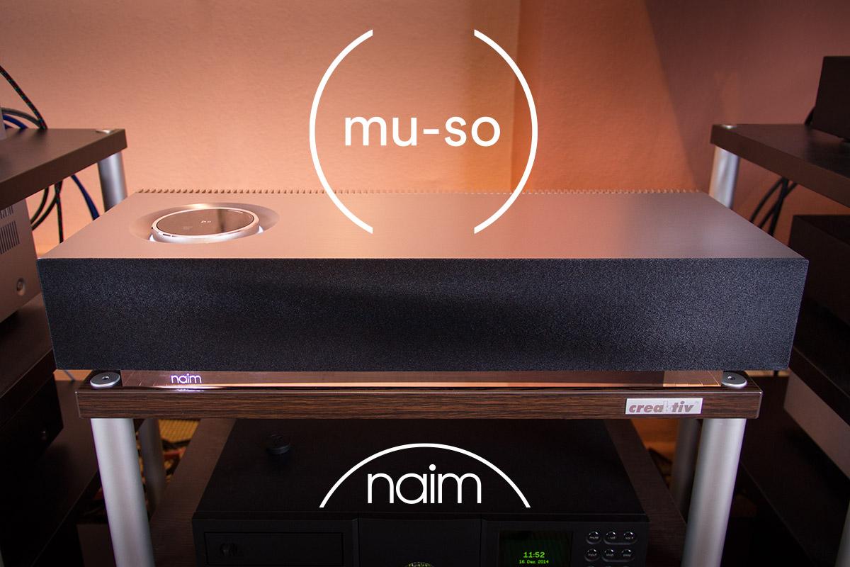 Der Naim Mu-so im Test bei HiFi im Hinterhof