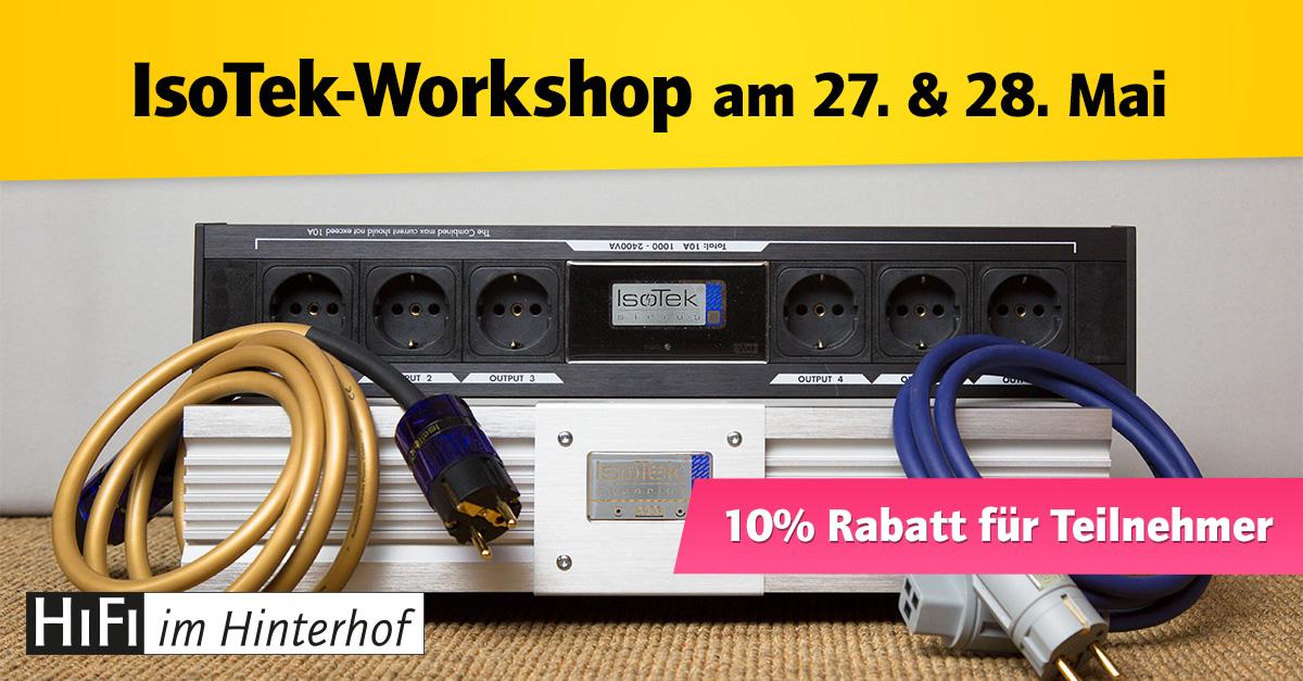 IsoTek Workshop am 27. und 28. Mai bei HiFi im Hinterhof